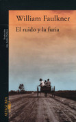 El ruido y la furia - The Sound and the Fury