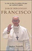 Jorge Bergoglio Francisco - Jorge Bergoglio Francis