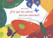 ¿Por qué los colores son tan coloridos? - Questions, Questions