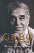 Gabo: Cartas y recuerdos - Gabo: Letters and Memories