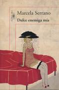 Dulce enemiga mía - Sweet Enemy of Mine