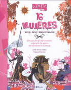 16 mujeres muy muy importantes - 16 Very, Very Important Women