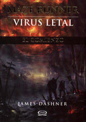 Maze Runner: Virus letal - Maze Runner: The Kill Order