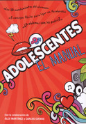 Adolescentes. El manual - Teenager's Handbook
