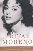 Rita Moreno - Rita Moreno: A Memoir