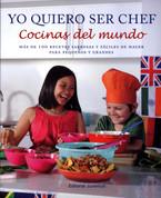 Yo quiero ser chef - I Want to be a Chef Around the World