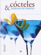 Cócteles y bebidas de diseno - Cocktails and Designer Drinks