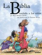 La Biblia contada a los niños - The Bible Told to Children