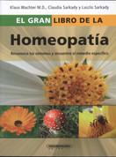 El gran libro de la homeopatía - The Big Book of Homeopathic Medicine