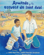 Armando y la escuela de lona azul - Armando and the Blue Tarp School
