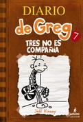 Diario de Greg 7: Tres no es compañía - Diary of a Wimpy Kid 7: The Third Wheel