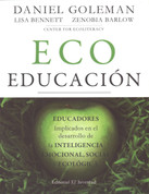 Ecoeducación - Ecoliterate: How Educators  Are Cultivating Emotional, Social, and Ecological Intelligence
