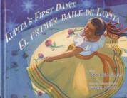 Lupita's First Dance/El primer baile de Lupita