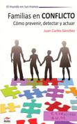 Familias en conflicto - Families in Crisis