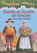 Jueves de Acción de Gracias - Thanksgiving on Thursday