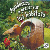 Ayudemos a preservar los hábitats - Helping Habitats