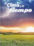 El clima y el tiempo - Climate and Weather