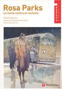Rosa Parks: La lucha contra el racismo - Rosa Parks: The Fight Against Racism