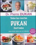 Todas las recetas de Dukan ilustradas - The Dukan Diet Recipe Book