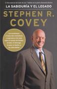 La sabiduría y el legado - The Wisdom and Teachings of Stephen R. Covey