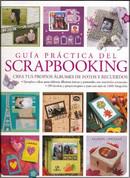 Guía práctica del scrapbooking - The Complete Practical Guide to Scrapbooking