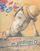 La sorpresa del jardinero - The Gardener's Surprise