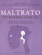 Maltrato. Tú puedes con él - Dealing with Abuse