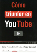 Cómo triunfar en YouTube - How to Be a Hit on YouTube