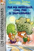 ¡Por mil huesecillos, como pesa el brontosaurio! - The Great Mouse Race