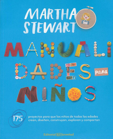 Manualidades para niños - Martha Stewart's Favorite Crafts for Kids