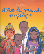 Niños del mundo en peligro - Children in Danger