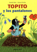 Topito y los pantalones - How Little Mole Got His Trousers