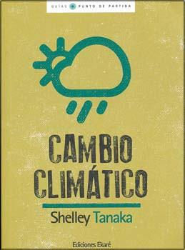 Cambio climático - Climate Change