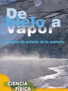 De hielo a vapor - Ice to Steam