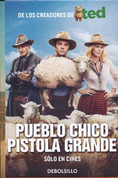 Pueblo chico, pistola grande - A Million Ways to Die in the West