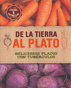 De la tierra al plato - Back to Your Roots