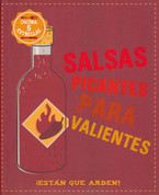 Salsas picantes para valientes - Danger, Danger, Hot, Hot, Sauce