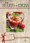 Del huerto a la cocina - From the Garden to the Kitchen