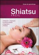 Shiatsu fácil - Shiatsu Made Easy