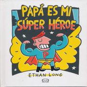 Papá es mi súper héroe - My Dad, My Hero