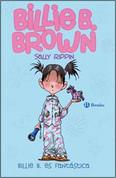 Billie B. es fantástica - Billie B. Brown: The Second-Best Friend/The Midnight Feast