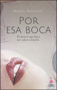 Por esa boca - For that Mouth