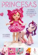 Princesas - Cold Porcelain Princesses