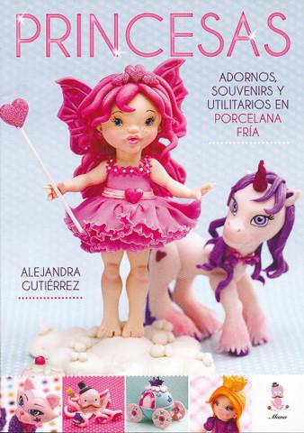 Princesas - Cold Porcelain Prncesses