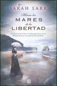 Hacia los mares de la libertad - Towards the Seas of Freedom