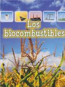 Los biocombustibles - Biofuels