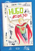 Hugo ¡despega! - Hugo Takes Off!