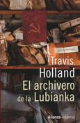 El archivero de la Lubianka - The Archivist's Story