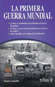 La Primera Guerra Mundial - World War I