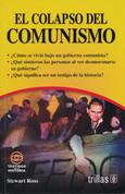 El colapso del comunismo - The Collapse of Communism